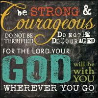 Be Strong and Courageous Mounted Print BOT04